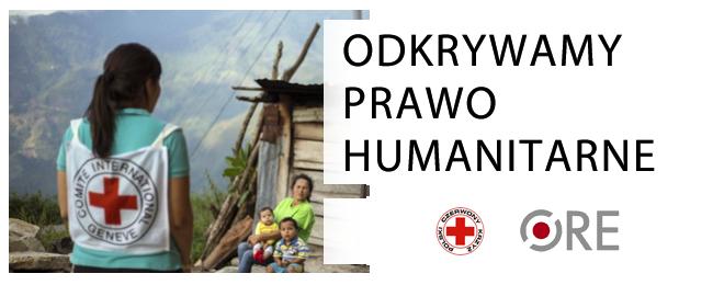 Odkrywamy Prawo Humanitarne - kliknij aby zapisać się